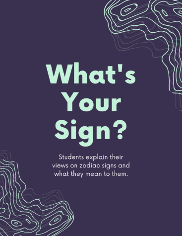 """What's Your Sign"" Students explain their views on zodiac signs and what they mean to them."