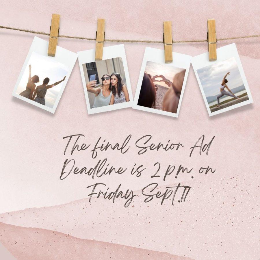 Senior Ad Deadline on Friday Sept. 17